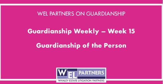 Guardianship of the Person