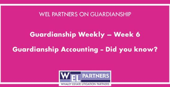 Guardianship Accounting – Did you know?