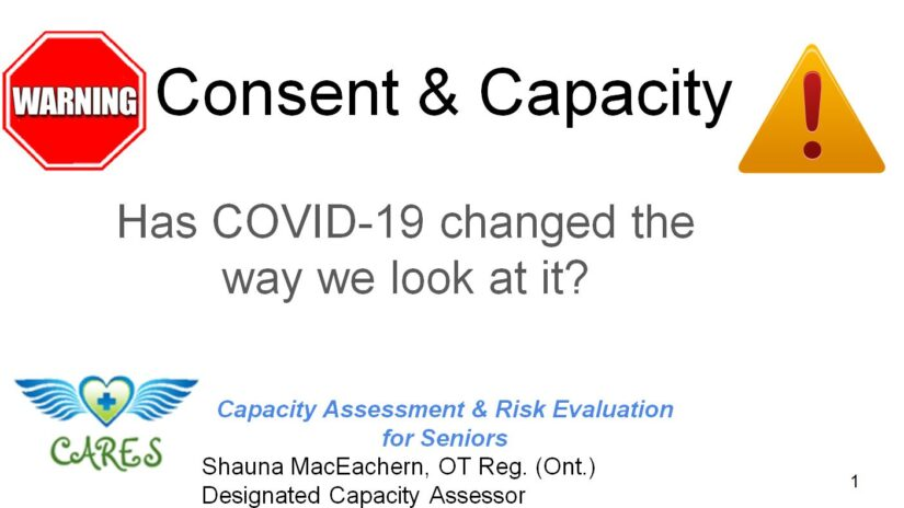 Consent & Capacity in the Context of COVID-19 – Watch Video – Feb 4, 2021